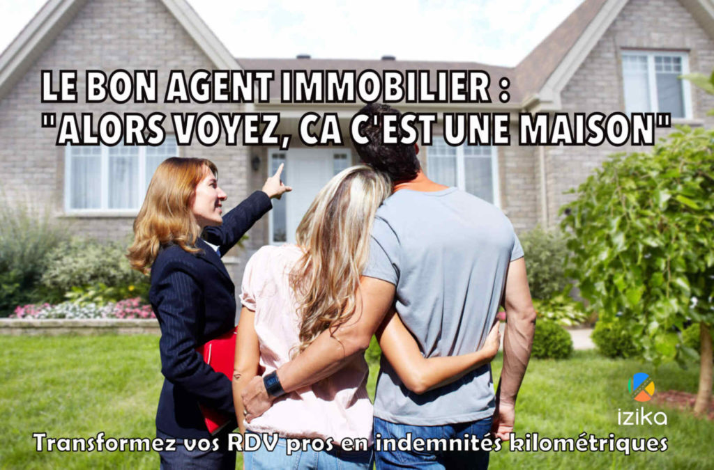 le bon agent immobilier   qualit u00e9s requises  u00bb izika   calcul indemnit u00e9 kilom u00e9trique